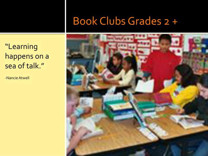 Book Clubs Grades 2 +