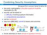 combining security assumptions