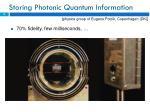storing photonic quantum information1
