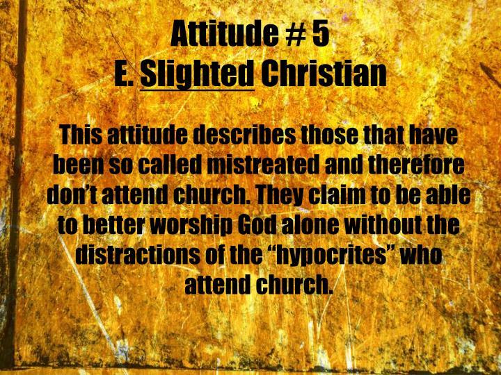 Attitude # 5