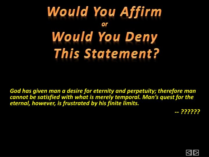 Would You Affirm