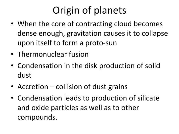 Origin of planets