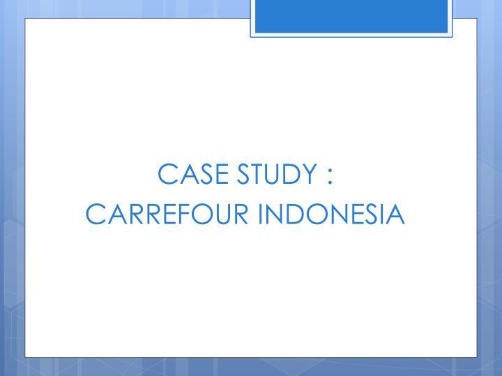 CASE STUDY :