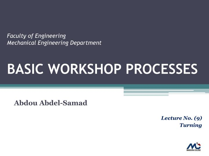 Basic workshop processes