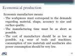 economical production