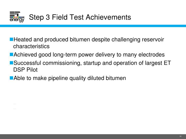 Step 3 Field Test Achievements