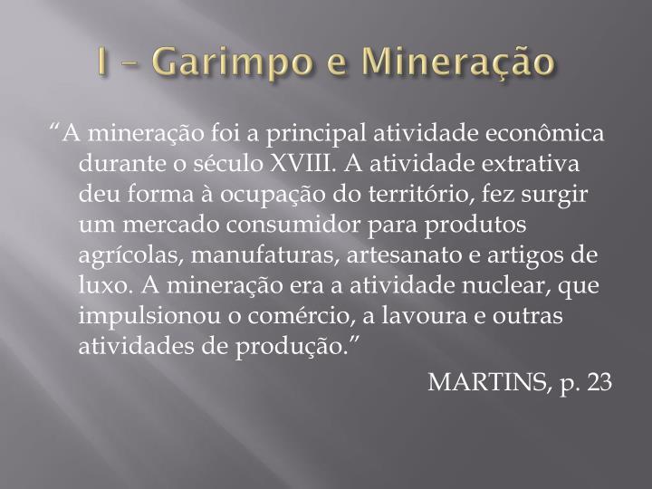 I – Garimpo e Mineração
