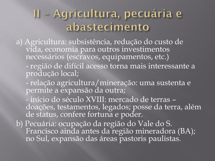 II – Agricultura, pecuária e abastecimento