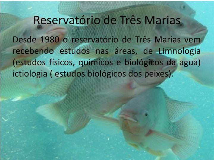 Reservatrio de Trs Marias