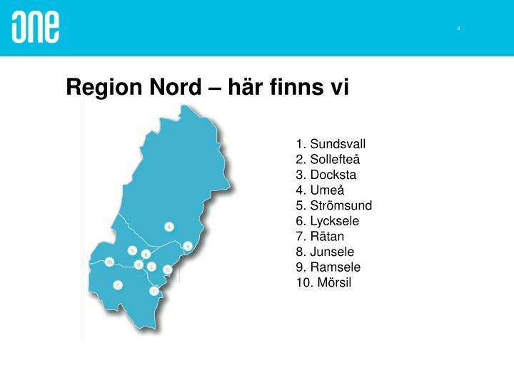 Region Nord – här finns vi