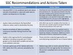 ssc recommendations and actions taken