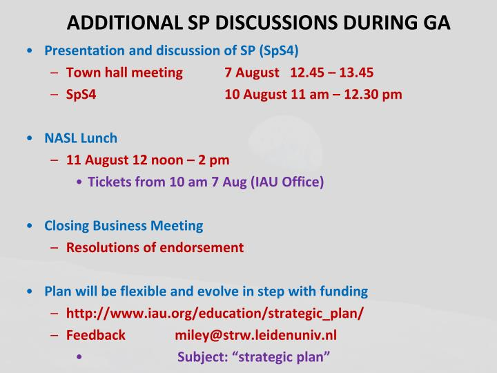 ADDITIONAL SP DISCUSSIONS DURING GA