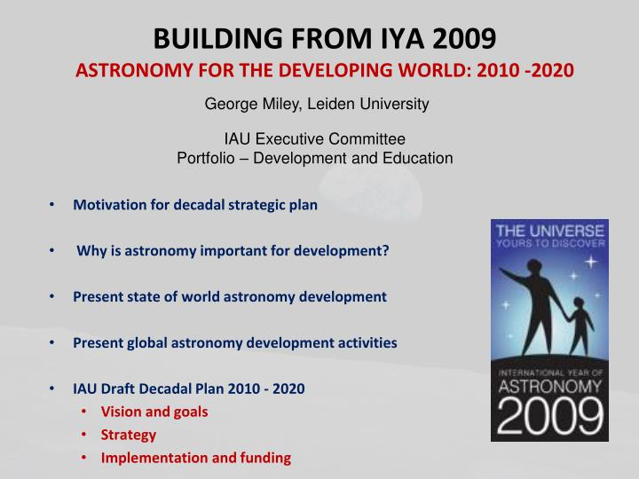 Building from iya 2009 astronomy for the developing world 2010 2020