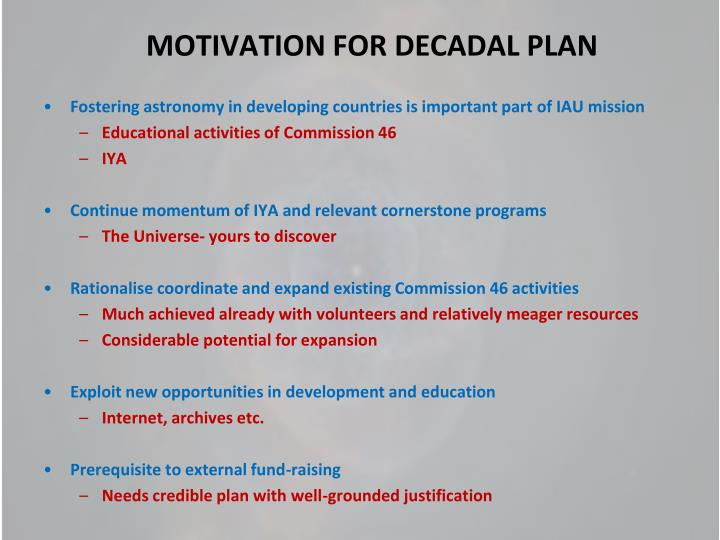 Motivation for decadal plan