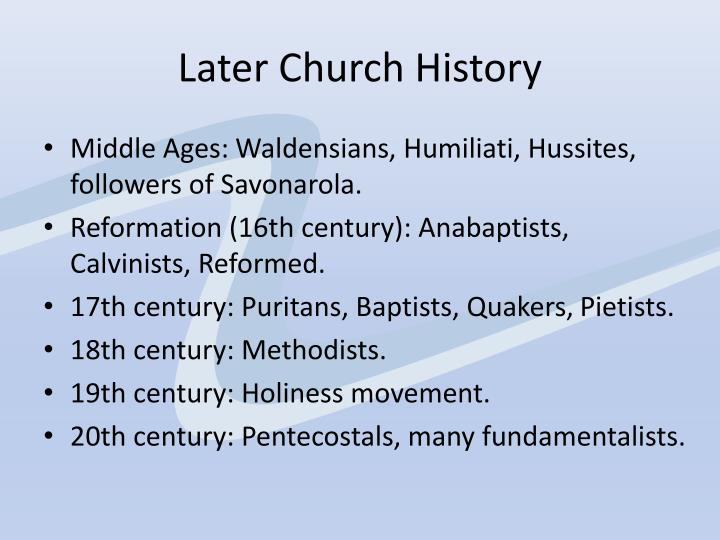Later Church History