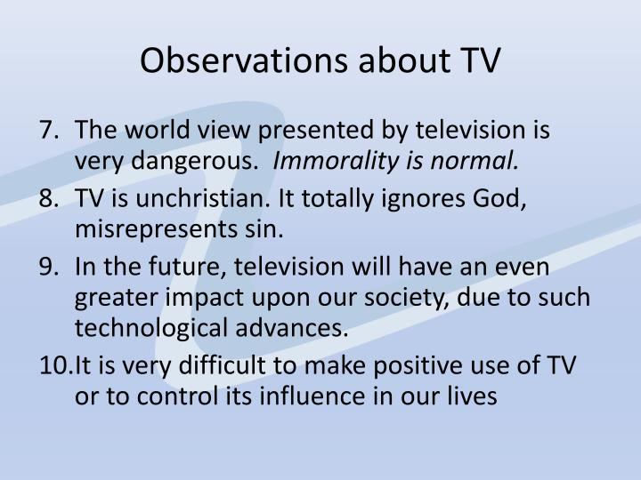 Observations about TV