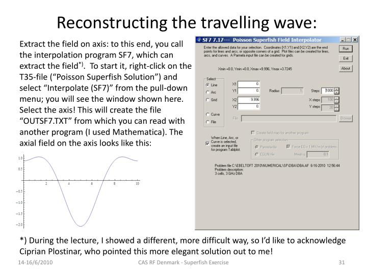 Reconstructing the travelling wave: