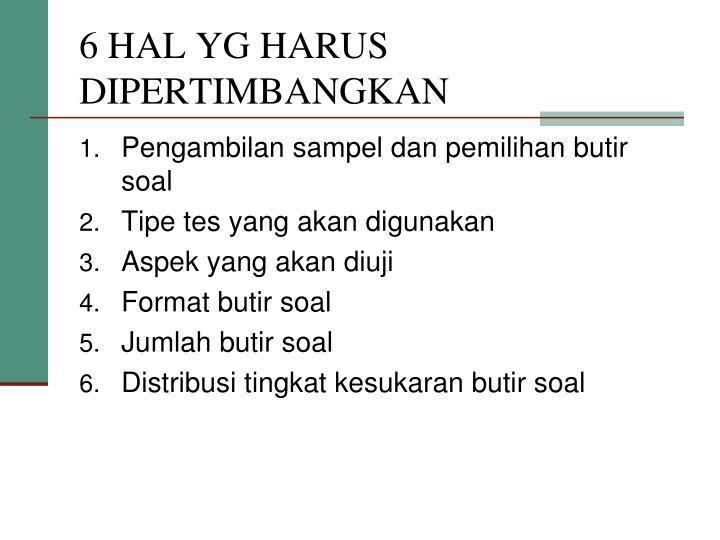 6 HAL YG HARUS DIPERTIMBANGKAN