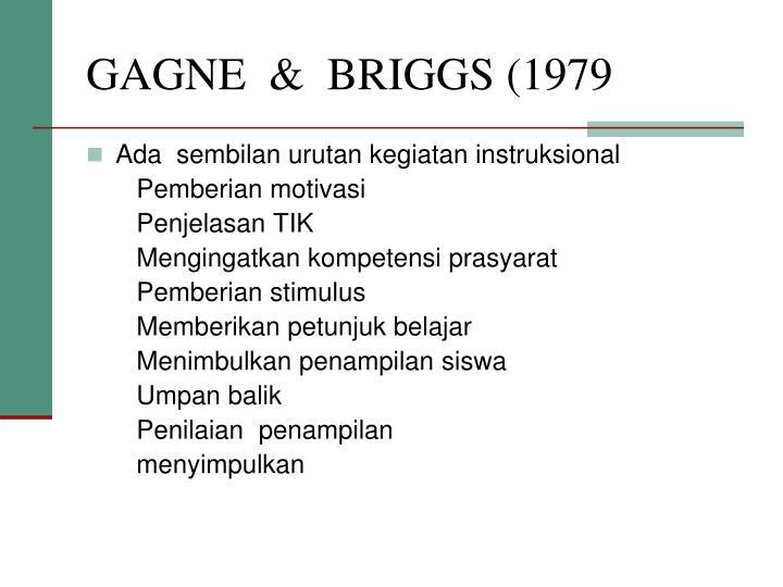 GAGNE  &  BRIGGS (1979
