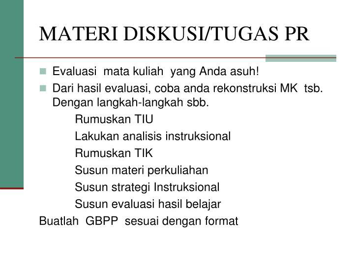 MATERI DISKUSI/TUGAS PR