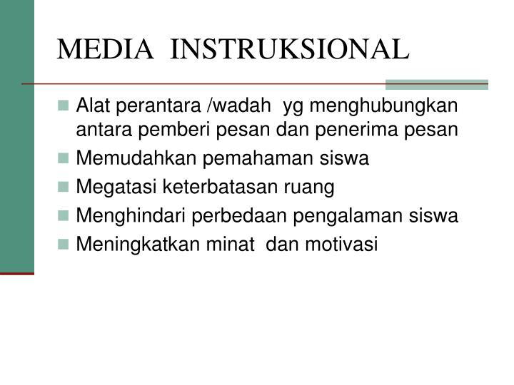 MEDIA  INSTRUKSIONAL