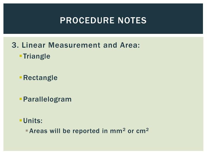 Procedure Notes