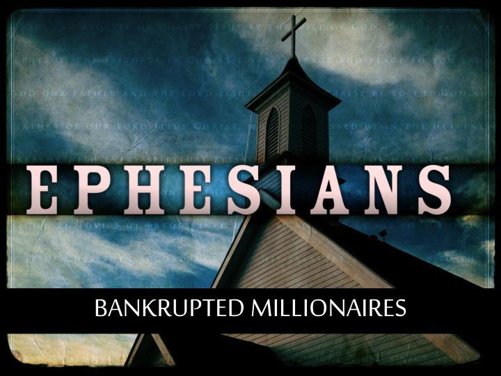 BANKRUPTED MILLIONAIRES