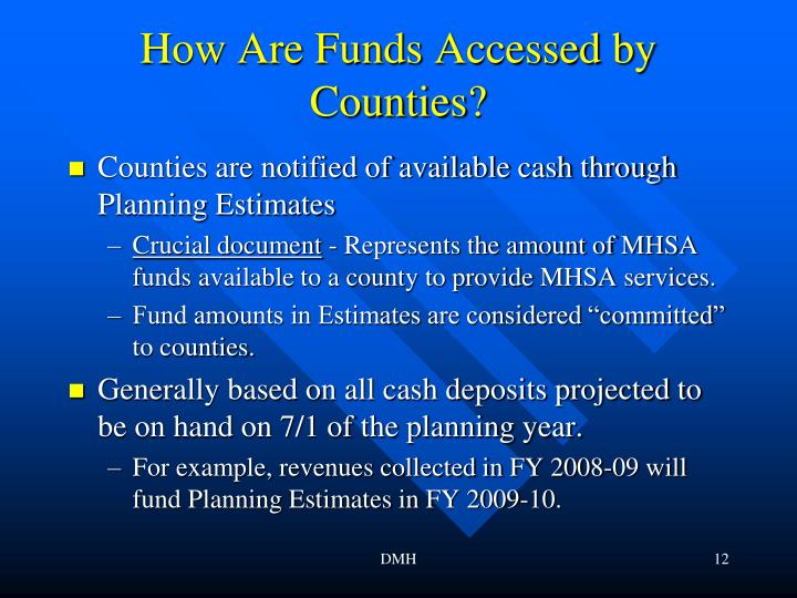 How Are Funds Accessed by Counties?