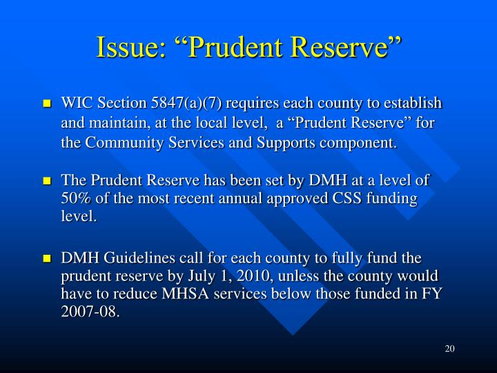 """Issue: """"Prudent Reserve"""""""