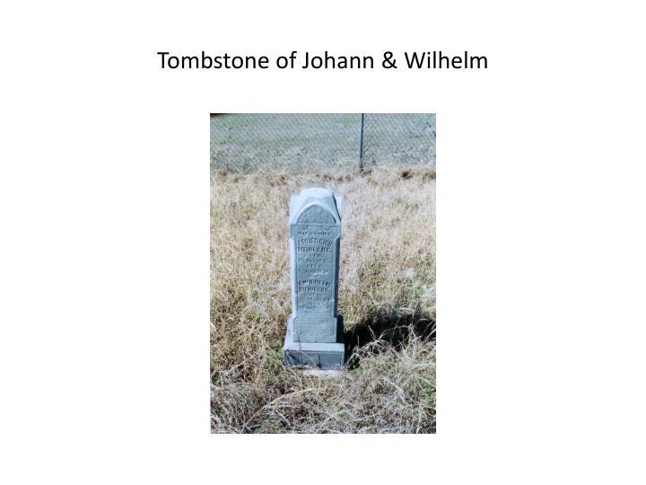 Tombstone of Johann & Wilhelm