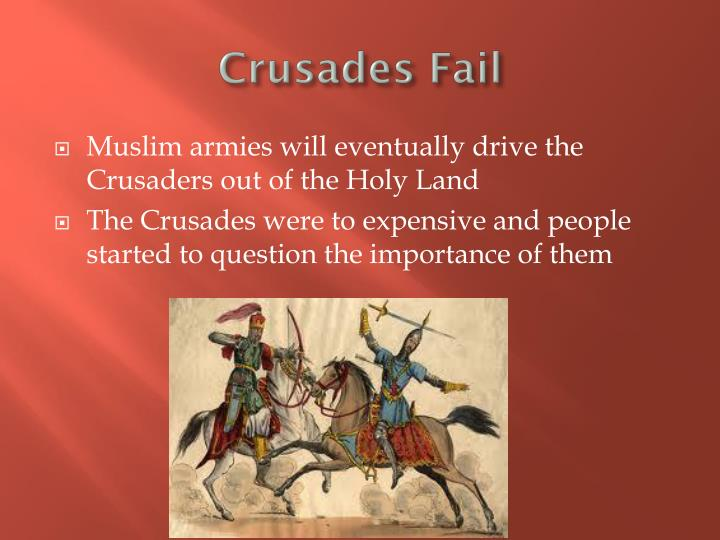 Crusades fail