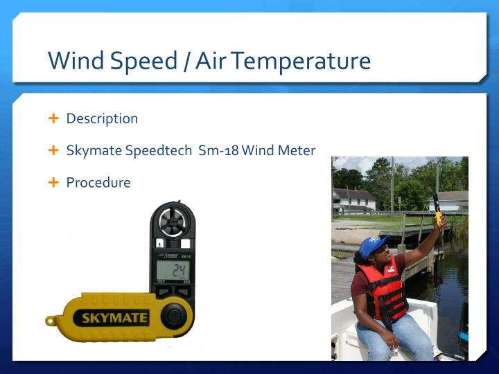 Wind Speed / Air Temperature