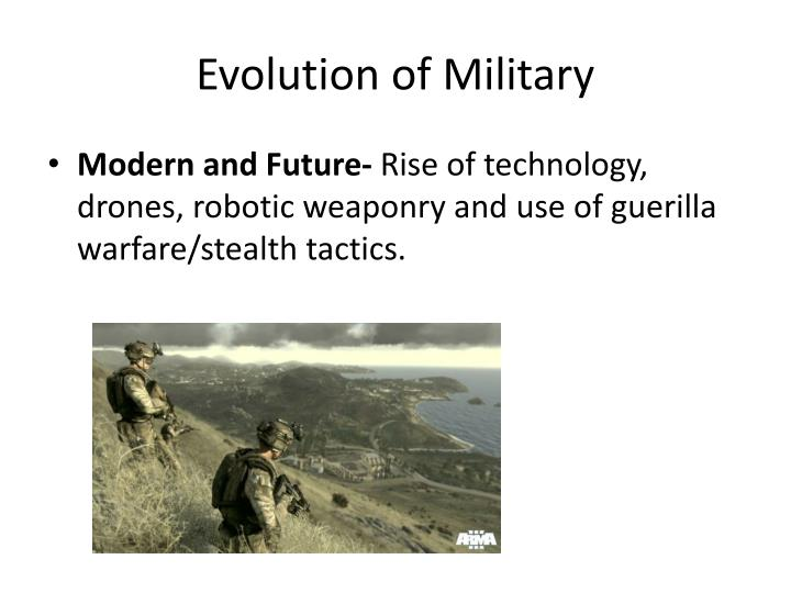 Evolution of Military