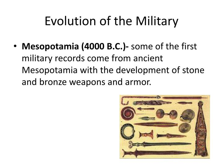 Evolution of the Military