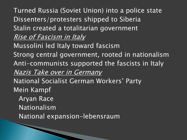 Turned Russia (Soviet Union) into a police state