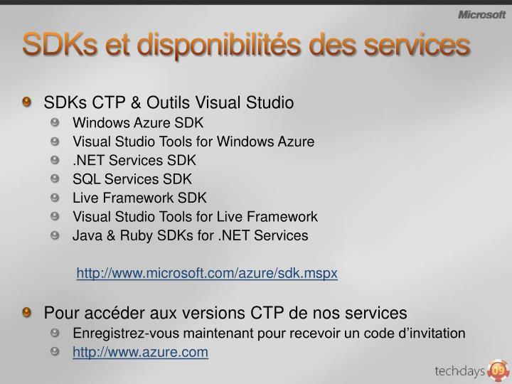 SDKs et disponibilités des services