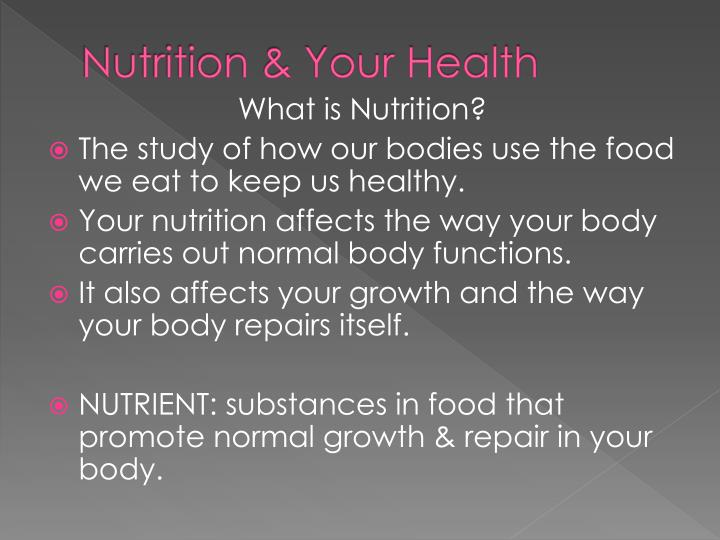 Nutrition your health