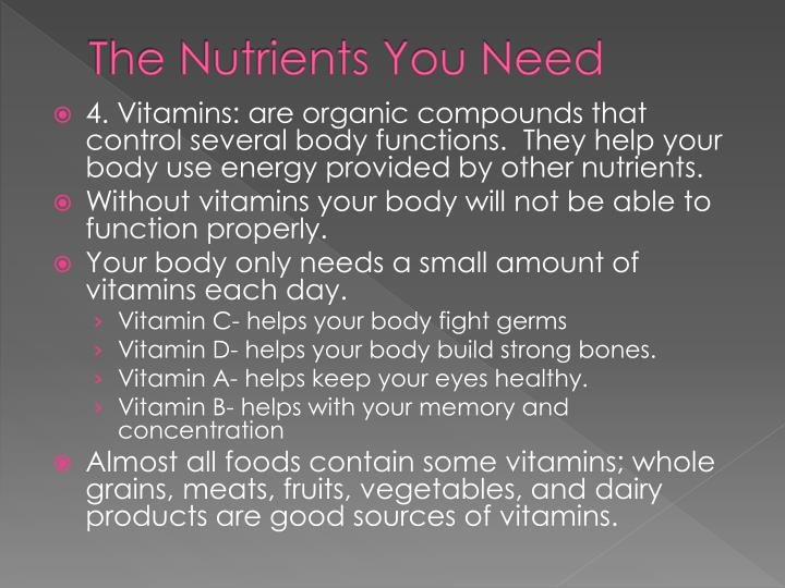 The Nutrients You Need