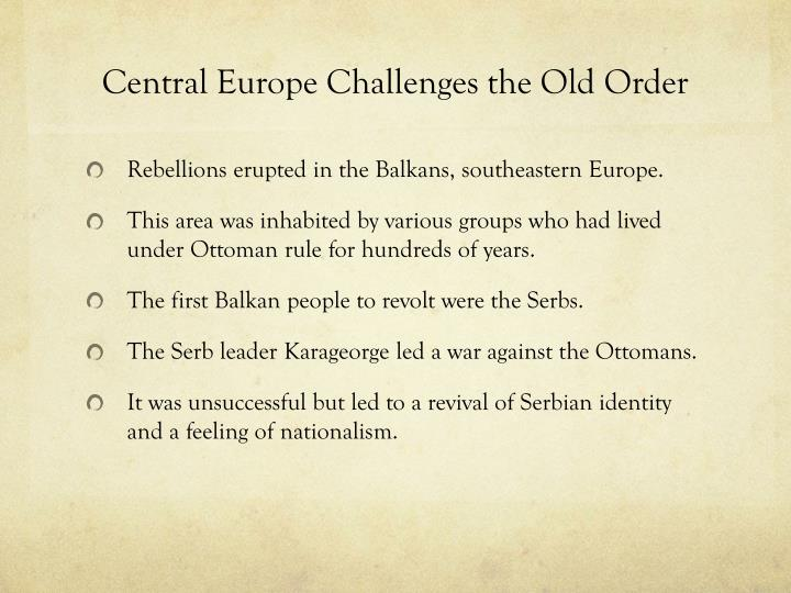 Central Europe Challenges the Old Order