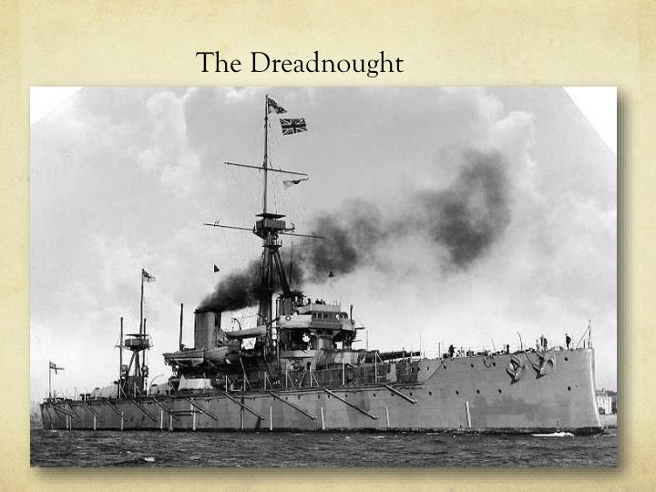 The Dreadnought