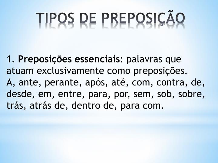 TIPOS DE PREPOSIÇÃO