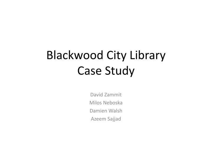 Blackwood city library case study