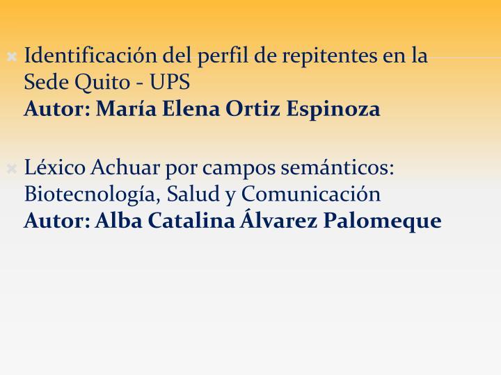Identificación del perfil de repitentes en la Sede Quito - UPS