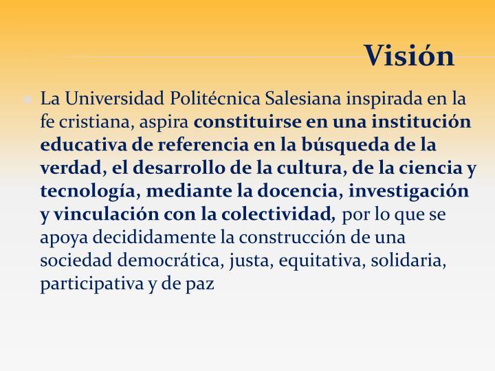 La Universidad Politécnica Salesiana inspirada en la fe cristiana, aspira