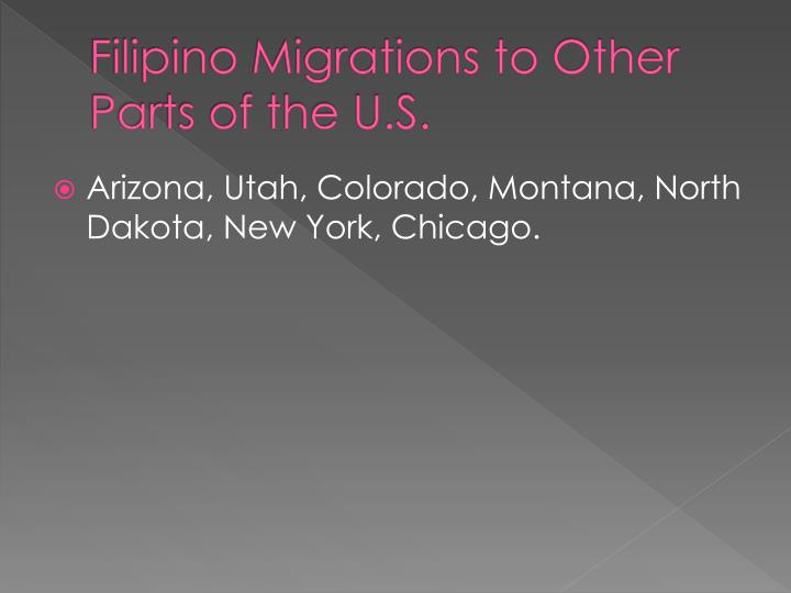 Filipino Migrations to Other Parts of the U.S.