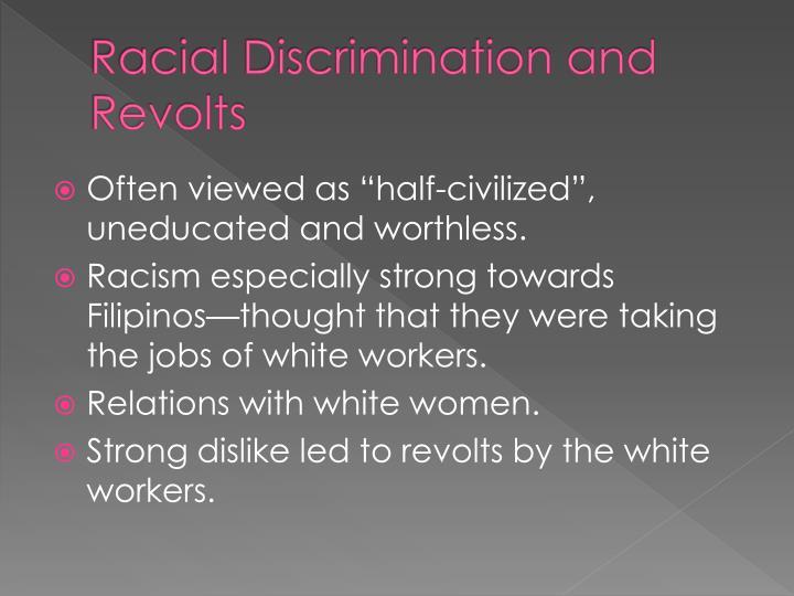 Racial Discrimination and Revolts