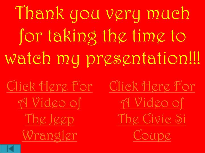 Thank you very much for taking the time to watch my presentation!!!