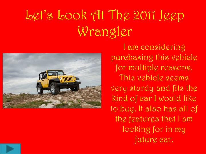 Let's Look At The 2011 Jeep Wrangler