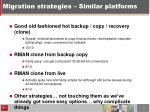 migration strategies similar platforms1