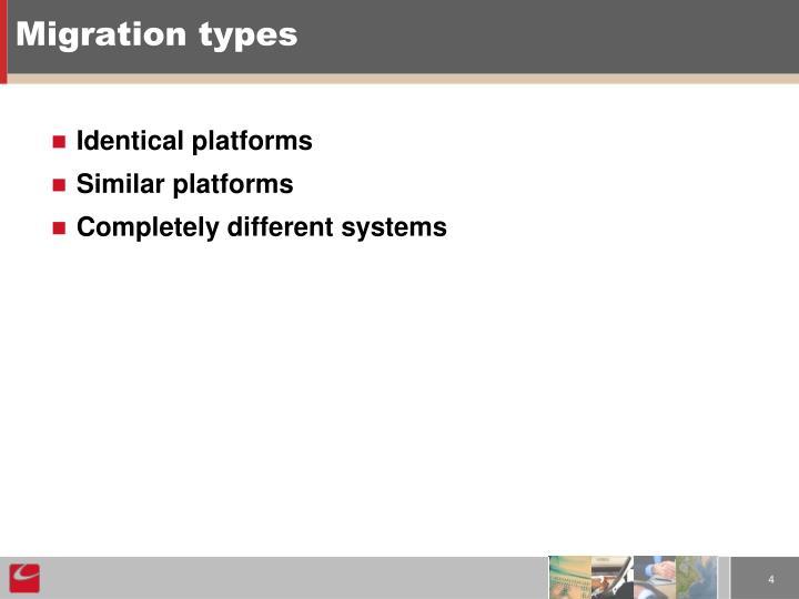 Migration types